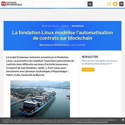 La fondation Linux modélise l'automatisation de contrats sur blockchain