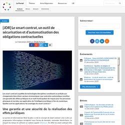 [JDR] Le smart contrat, un outil de sécurisation et d'automatisation des obligations contractuelles