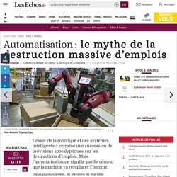 Automatisation : le mythe de la destruction massive d'emplois, Editos & Analyses