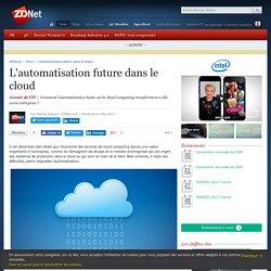 L'automatisation future dans le cloud - ZDNet