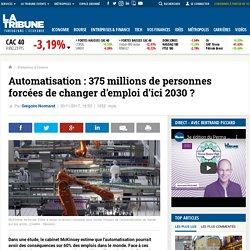 Automatisation : 375 millions de personnes forcées de changer d'emploi d'ici 2030 ?
