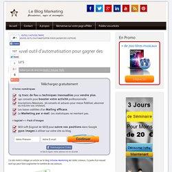 Un nouvel outil d'automatisation pour gagner des visiteurs - blog marketing
