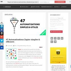 Zapier: 47 Automatisations pour gagner (beaucoup) de temps
