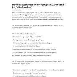 Hoe de automatische verlenging van McAfee snel in- / uitschakelen?