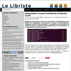 Automatiser la post-installation d'Ubuntu 12.04