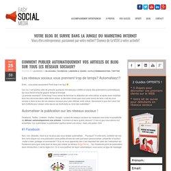Automatiser la publication sur tous les réseaux sociaux