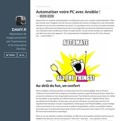 Automatiser votre PC avec Ansible ! · Damy.R