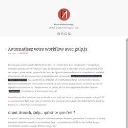 Automatisez votre workflow avec gulp.js