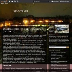automatismes en gare souterraine (correctif) - biscatrain