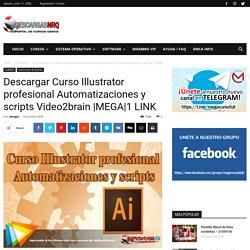 Descargar Curso Illustrator profesional Automatizaciones y scripts Video2brain