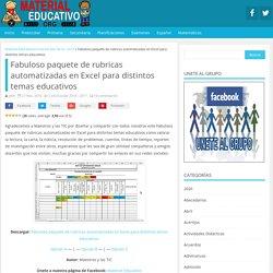 Fabuloso paquete de rubricas automatizadas en Excel para distintos temas educativos