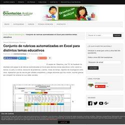 Conjunto de rubricas automatizadas en Excel para distintos temas educativos -Orientacion Andujar