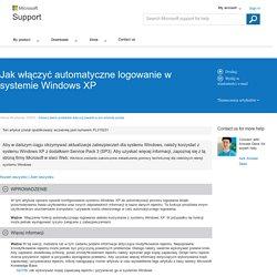 Jak włączyć automatyczne logowanie w systemie WindowsXP