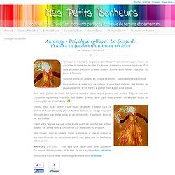 Automne – Bricolage collage : La Dame de Feuilles en feuilles d'automne séchées
