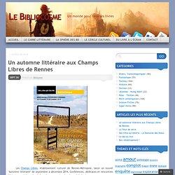 Un automne littéraire aux Champs Libres de Rennes