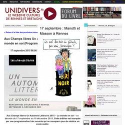 Aux Champs libres Un Automne Littéraire 2015 : Le monde en soi (Programme)