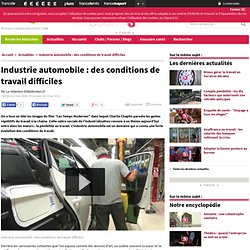 Industrie automobile : des conditions de travail difficiles