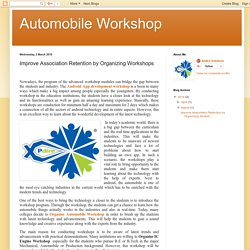 Automobile Workshop: Improve Association Retention by Organizing Workshops