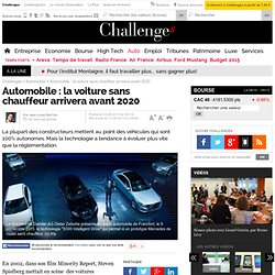 Automobile : la voiture sans chauffeur arrivera avant 2020
