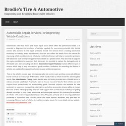 Automobile Repair Services For Improving Vehicle Conditions