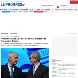 Automobile : PSA se décide enfin à différencier Peugeot et Citroën