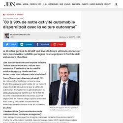 """Pascal Demurger (Maif):""""80à 90% de notre activité automobile disparaîtrait avec la voiture autonome"""""""