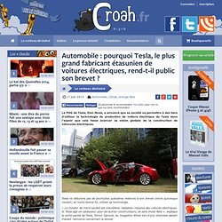 Automobile : pourquoi Tesla, le plus grand fabricant étasunien de voitures électriques, rend-t-il public son brevet ?