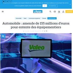 Automobile : amende de 155 millions d'euros pour entente des équipementiers - Le Parisien