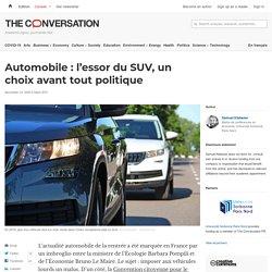 Automobile : l'essor du SUV, un choix avant tout politique
