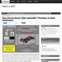 Vous rêvez de devenir pilote automobile ? Participez au volant Euroformula ! - Le Mag Sport Auto - Le Mag Sport Auto