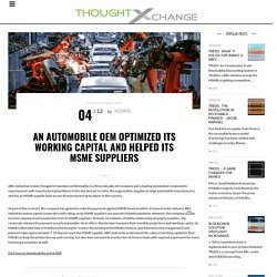 An AUTOMOBILE OEM Optimized Its Working Capital And Helped Its MSME Suppliers – M1xchange