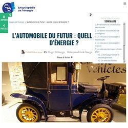 L'automobile du futur : quelle source d'énergie ?