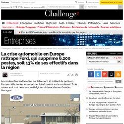 La crise automobile en Europe rattrape Ford, qui supprime 6.200 postes, soit 13% de ses effectifs dans la région - 26 octobre 2012
