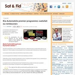 Kia Automobile premier programme «satisfait ou remboursé»