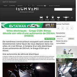 Rimac Automobili - Vélos électriques – Greyp G12H: Rimac dévoile son vélo d'une autonomie de 250 km (VIDEO) - TechVehi