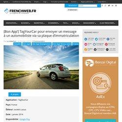 [Bon App'] TagYourCar pour envoyer un message à un automobiliste via sa plaque d'immatriculation