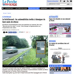La Ferté-Bernard : les automobilistes invités à témoigner de leurs excès de vitesse « L'ECHO SARTHOIS