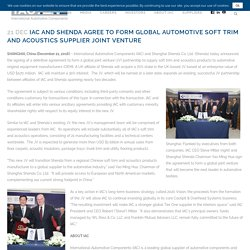 IAC and Shenda Agree to Form Global Automotive Soft Trim and Acoustics Supplier Joint Venture