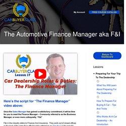 The Automotive Finance Manager aka F&I