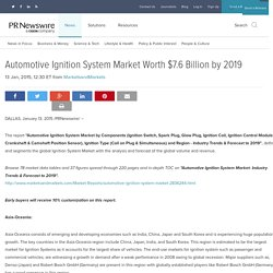 Automotive Ignition System Market Worth $7.6 Billion by 2019
