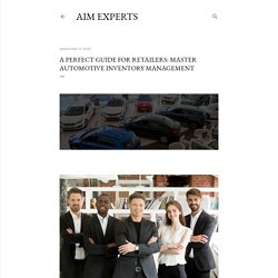 A perfect guide for retailers: Master Automotive Inventory Management