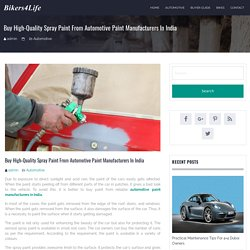 Buy High-Quality Spray Paint from Automotive Paint Manufacturers in India