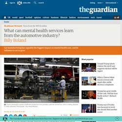 What can mental health services learn from the automotive industry?