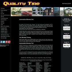 Automotive Window Tinting Service in Woodbridge, VA - Qualitytire.com