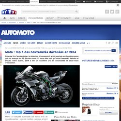 News Automoto : Moto : Top 5 des nouveautés dévoilées en 2014