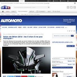 News Automoto : Salon de Milan 2014 : les 5 stars à ne pas manquer !