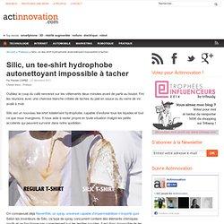 Silic, un tee-shirt hydrophobe autonettoyant impossible à tacher