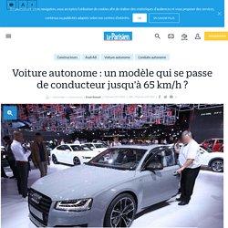 Voiture autonome : un modèle qui se passe de conducteur jusqu'à 65km/h ? - Le Parisien