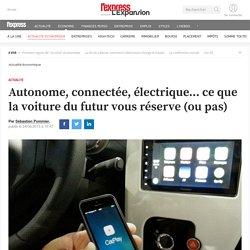 Autonome, connectée, électrique... ce que la voiture du futur vous réserve (ou pas)