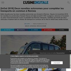[InOut 2019] Deux navettes autonomes pour compléter les transports en commun à Rennes